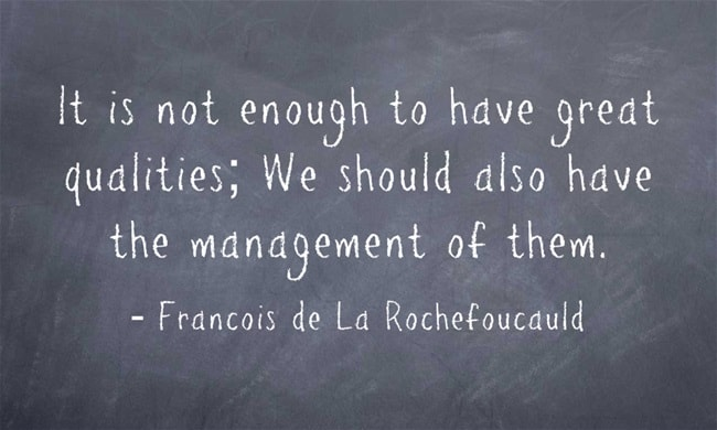 Rochefoucald-It-is-not-enough-to-have